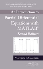 An Introduction to Partial Differential Equations with MATLAB, 2nd Rev. Ed. - ISBN 9781439898468