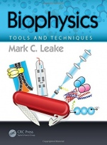 Biophysics: Tools and Techniques - ISBN 9781498702430
