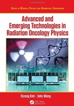 Advanced and Emerging Technologies in Radiation Oncology Physics - ISBN 9781498720045