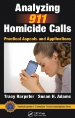 Analyzing 911 Homicide Calls: Practical Aspects and Applications - ISBN 9781498734554