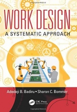 Work Design: A Systematic Approach - ISBN 9781498755733