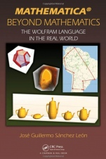 Mathematica Beyond Mathematics: The Wolfram Language in the Real World - ISBN 9781498796293