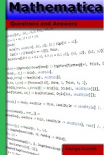 Mathematica: Questions and Answers - ISBN 9781523200009