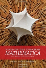 Hands-On Start to Wolfram Mathematica: And Programming with the Wolfram Language, 2nd Ed. - ISBN 9781579550127