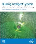 Building Intelligent Systems: Utilizing Computer Vision, Data Mining, and Machine Learning - ISBN 9781934053522
