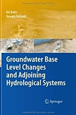 Groundwater Base Level Changes and Adjoining Hydrological Systems - ISBN 9783642139437