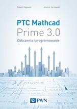 PTC Mathcad Prime 3.0. Obliczenia i programowanie - ISBN 9788301180317
