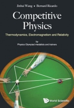Competitive Physics: Thermodynamics, Electromagnetism And Relativity - ISBN 9789813238534