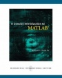 Concise Introduction to MATLAB - ISBN 9780071263726