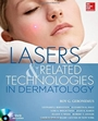 Lasers and Related Technologies in Dermatology - ISBN 9780071746441