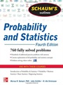 Schaums Outline of Probability and Statistics, 4 Rev ed. - ISBN 9780071795579