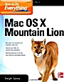 How to Do Everything Mac OS X Mountain Lion, 4 Rev ed. - ISBN 9780071804400