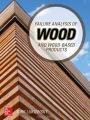 Failure Analysis of Wood and Wood-Based Products - ISBN 9780071839372