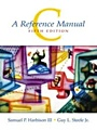 C: A Reference Manual - ISBN 9780130895929