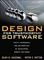 Design for Trustworthy Software: Tools, Techniques, and Methodology of Developing Robust Software - ISBN 9780132762090