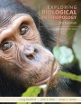 Exploring Biological Anthropology: The Essentials - ISBN 9780134014012