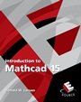 Introduction to Mathcad 15, 3rd Rev. Ed. - ISBN 9780136025139