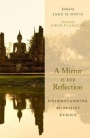 A Mirror Is for Reflection: Understanding Buddhist Ethics - ISBN 9780190499778