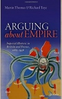 Arguing About Empire: Imperial Rhetoric in Britain and France, 1882-1956 - ISBN 9780198749196
