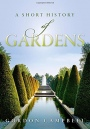 A Short History of Gardens - ISBN 9780198784616