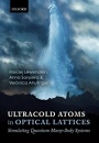 Ultracold Atoms in Optical Lattices: Simulating quantum many-body systems - ISBN 9780198785804