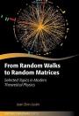 From Random Walks to Random Matrices - ISBN 9780198787754