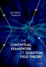 The Conceptual Framework of Quantum Field Theory - ISBN 9780198807650