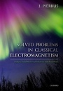 Solved Problems in Classical Electromagnetism - ISBN 9780198821922