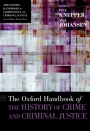 The Oxford Handbook of the History of Crime and Criminal Justice - ISBN 9780199352333