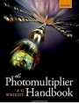 The Photomultiplier Handbook - ISBN 9780199565092