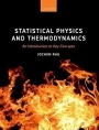 Statistical Physics and Thermodynamics: An Introduction to Key Concepts - ISBN 9780199595075