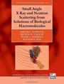 Small Angle X-Ray and Neutron Scattering from Solutions of Biological Macromolecules - ISBN 9780199639533