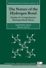 The Nature of the Hydrogen Bond: Outline of a Comprehensive Hydrogen Bond Theory - ISBN 9780199673476