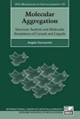 Molecular Aggregation: Structure Analysis and Molecular Simulation of Crystals and Liquids - ISBN 9780199673650