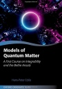 Models of Quantum Matter: A First Course on Integrability and the Bethe Ansatz - ISBN 9780199678839