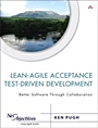 Lean-Agile Acceptance Test Driven Development - ISBN 9780321714084