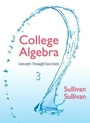 College Algebra: Concepts Through Functions, 3 ed. - ISBN 9780321925749