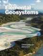 Elemental Geosystems Plus MasteringGeography, 8th Rev. Ed. - ISBN 9780321984449