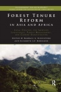Forest Tenure Reform in Asia and Africa: Local Control for Improved Livelihoods, Forest Management,  - ISBN 9780367173289