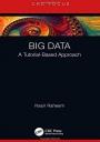 Big Data: A Tutorial-Based Approach - ISBN 9780367183455