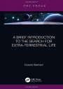 A Brief Introduction to the Search for Extra-Terrestrial Life - ISBN 9780367191948