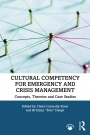 Cultural Competency for Emergency and Crisis Management - ISBN 9780367321833