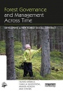 Forest Governance and Management Across Time: Developing a New Forest Social Contract - ISBN 9780367351403