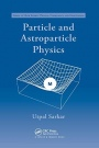 Particle and Astroparticle Physics - ISBN 9780367388102