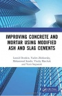Improving Concrete and Mortar using Modified Ash and Slag Cements - ISBN 9780367463489