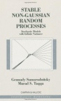 Stable Non-Gaussian Random Processes: Stochastic Models with Infinite Variance (Stochastic Modeling) - ISBN 9780412051715