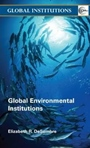Global Environmental Institutions - ISBN 9780415358958