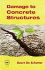Damage to Concrete Structures - ISBN 9780415603881