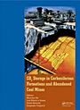 CO2 Storage in Carboniferous Formations and Abandoned Coal Mines  - ISBN 9780415620796