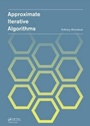 Approximate Iterative Algorithms - ISBN 9780415621540